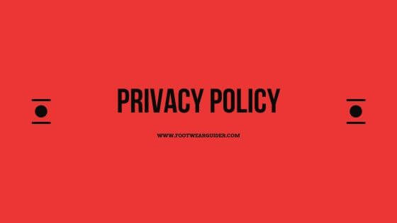 Privacy Policy | Footwearguider