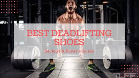 Best Top 10 Deadlifting Shoes In 2020 – Reviews & Buyer's Guide