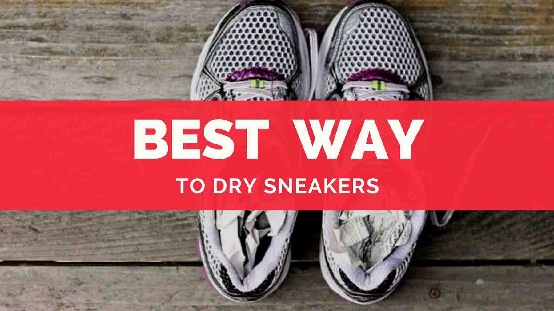 4 Best Way To Dry Sneakers Quickly